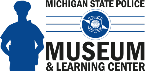 Support the Michigan State Police Museum & Learning Center!
